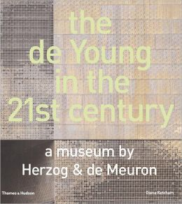 The de Young in the 21st Century: A Museum by Herzog & de Meuron