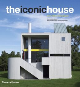 The Iconic House: Architechural Masterworks Since 1900