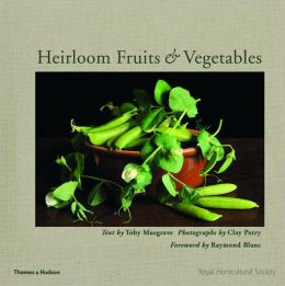 Heirloom Fruits and Vegetables