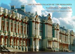 The Summer Palaces of the Romanovs: Treasures from Tsarskoye Selo