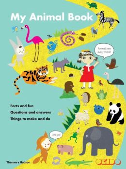 My Animal Book: Facts and fun, Questions and answers, Things to make and do