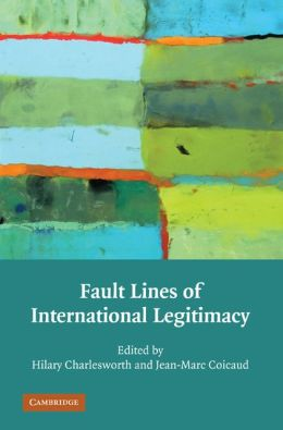 Fault Lines of International Legitimacy