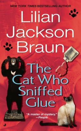 The Cat Who Sniffed Glue (The Cat Who... Series #8)