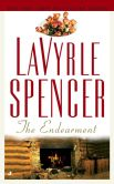 Book Cover Image. Title: The Endearment, Author: LaVyrle Spencer