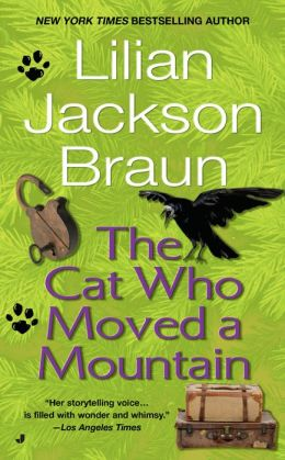 The Cat Who Moved a Mountain (The Cat Who... Series #13)
