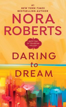 Daring to Dream (Dream Trilogy Series #1)