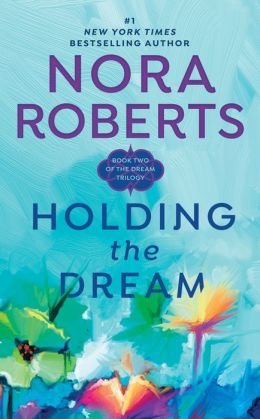 Holding the Dream (Dream Trilogy Series #2)