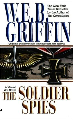 The Soldier Spies (Men at War Series #3)