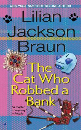 The Cat Who Robbed a Bank (The Cat Who... Series #22)
