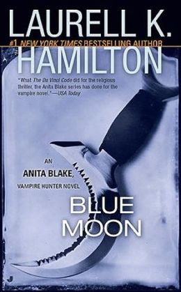 Blue Moon (Anita Blake Vampire Hunter Series #8)