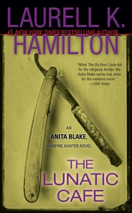 The Lunatic Cafe (Anita Blake Vampire Hunter Series #4)