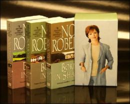 Nora Roberts' Born In Boxed Set: Born In Shame/ Born In Ice/ Born In Fire