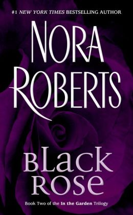 Black Rose (In the Garden Trilogy Series #2)