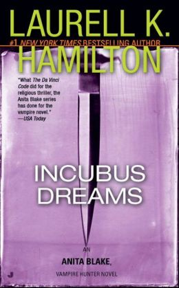 Incubus Dreams (Anita Blake Vampire Hunter Series #12)