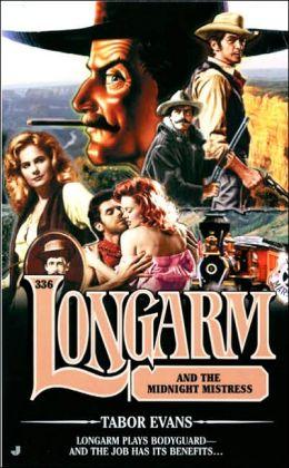 Longarm and the Midnight Mistress (Longarm Series #336)