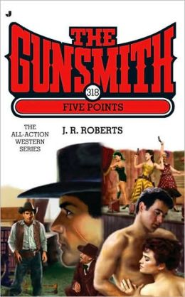 Five Points (Gunsmith Series #318)