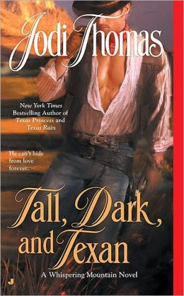 Tall, Dark, and Texan (Whispering Mountain Series #3)