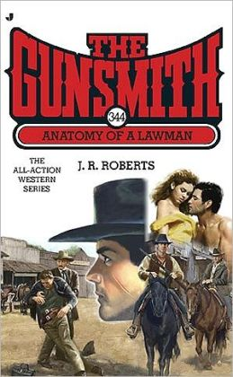 Anatomy of a Lawman (Gunsmith Series #344)