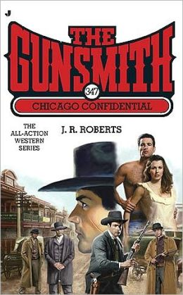 Chicago Confidential (Gunsmith Series #347)