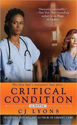 Critical Condition: A Novel