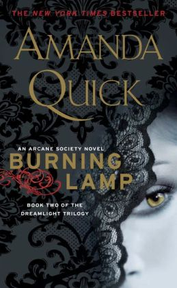 Burning Lamp: Book Two of the Dreamlight Trilogy (Arcane Society Series #8)