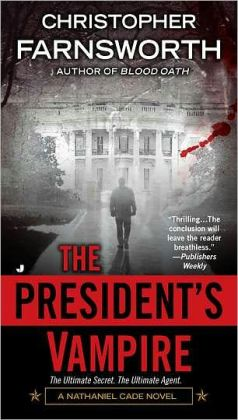 The President's Vampire (Nathaniel Cade Series #2)
