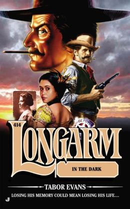 Longarm in the Dark (Longarm Series #414)