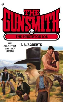 The Pinkerton Job (Gunsmith Series #378)