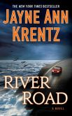 Book Cover Image. Title: River Road, Author: Jayne Ann Krentz