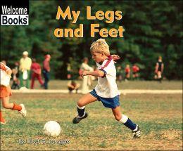 My Legs and Feet