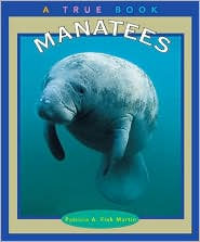 Manatees (True Book Series)