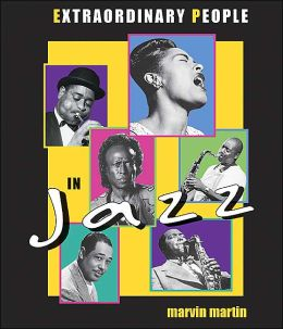 Extraordinary People in Jazz