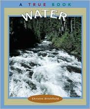 Water (True Book Series)