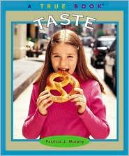 Taste (True Book Series)