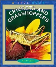 Crickets and Grasshoppers (True Book Series)