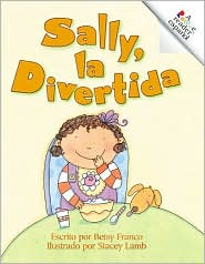 Sally, la Divertida (Rookie Readers - Spanish Series): Silly Sally