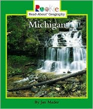Michigan (Rookie Read-about Geography Series)