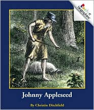 Johnny Appleseed (Rookie Biographies Series)
