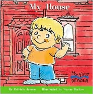 My House (My First Reader SeriesMy First Reader Series)