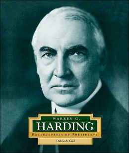 Warren G. Harding (Encyclopedia of Presidents Series)