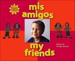 Mis Amigos (My Friends)