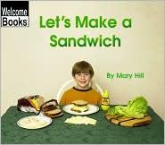Let's Make a Sandwich