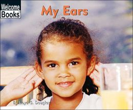 My Ears (My Body Series)