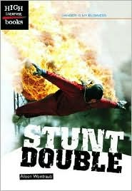 Stunt Double (High Interest Books: Danger Is My Business Series)