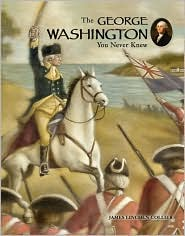 George Washington You Never Knew (You Never Knew Series)