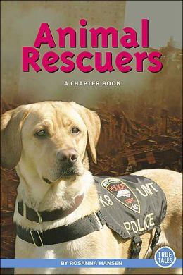 Animal Rescuers: A Chapter Book