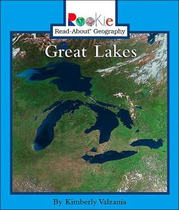Great Lakes (Rookie Read-About Geography Series)