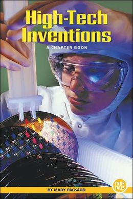 High-tech Inventions: A Chapter Book