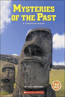 Mysteries of the past: A Chapter Book