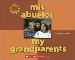 Mis Abuelos (My Grandparents)